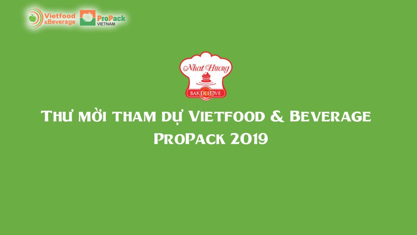Thư mời tham dự Vietfood & Beverage –  ProPack 2019