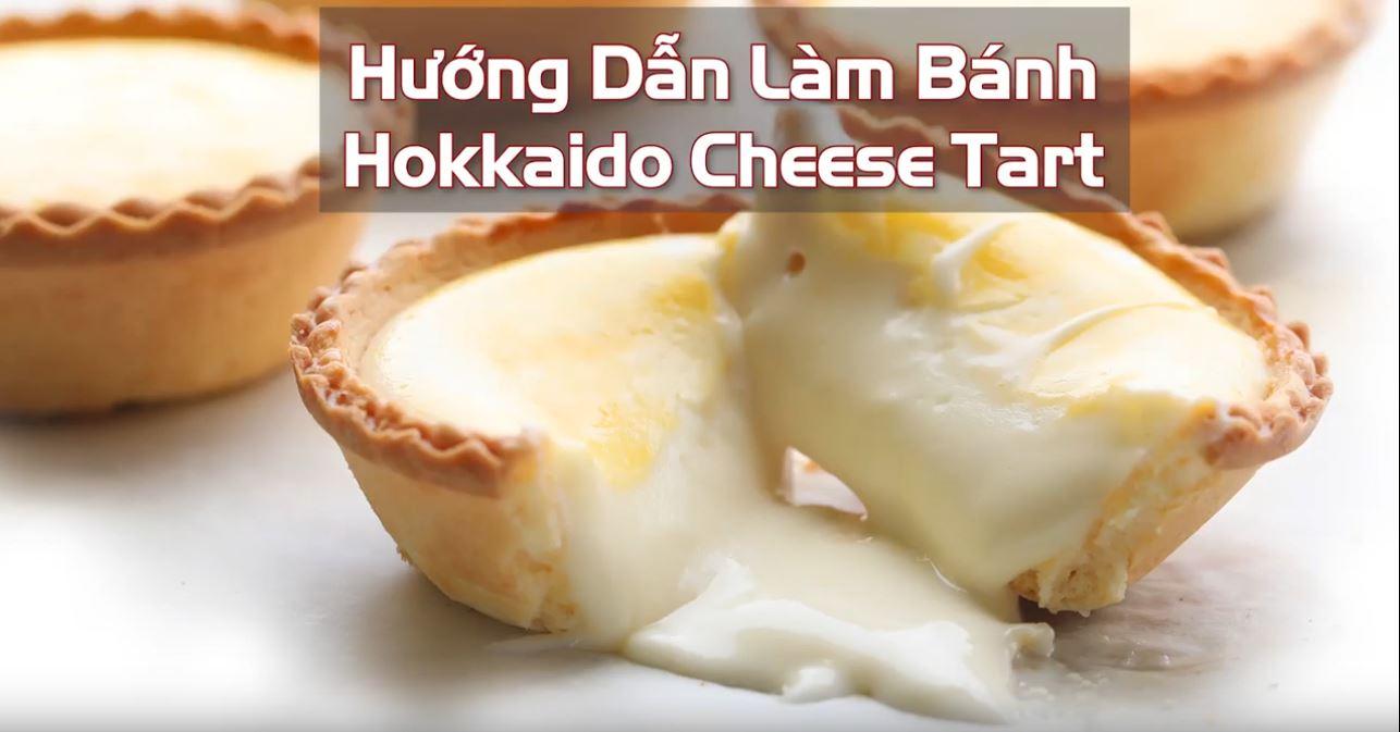 Hướng Dẫn Làm Bánh Hokkaido Cheese Tart